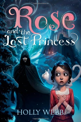 9781402285844: Rose and the Lost Princess
