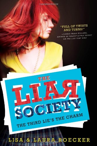 9781402285936: The Third Lie's the Charm (The Liar Society)