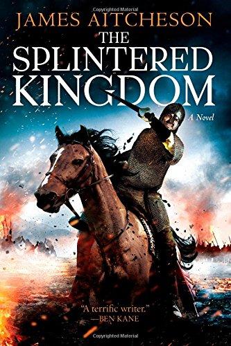 9781402286193: The Splintered Kingdom: A Novel (The Conquest Series)