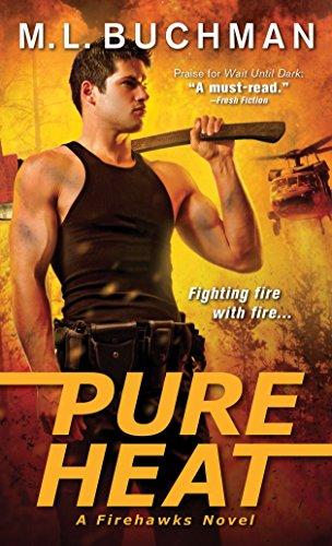 Pure Heat (Firehawks): Buchman, M. L.