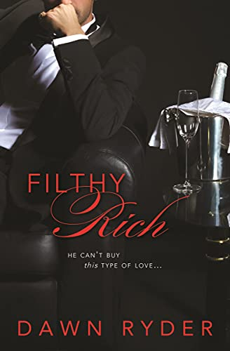 Filthy Rich: Ryder, Dawn