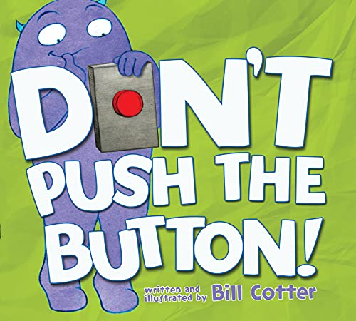 9781402287466: Don't Push the Button!