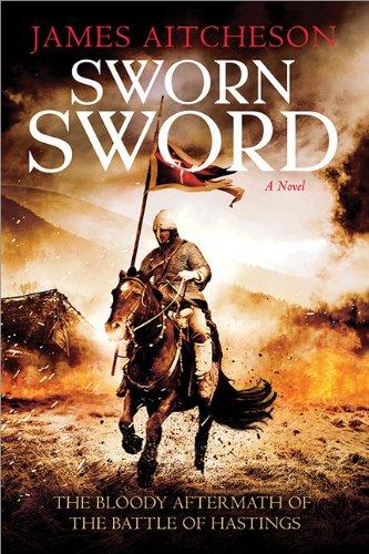 9781402287671: Sworn Sword: A Novel (The Conquest Series)