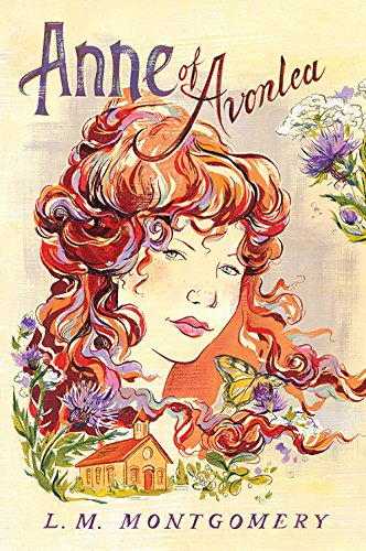 9781402288975: Anne of Avonlea (Anne of Green Gables Novels)