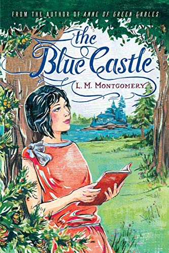 9781402289361: The Blue Castle
