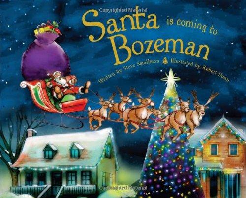 9781402290459: Santa Is Coming to Bozeman