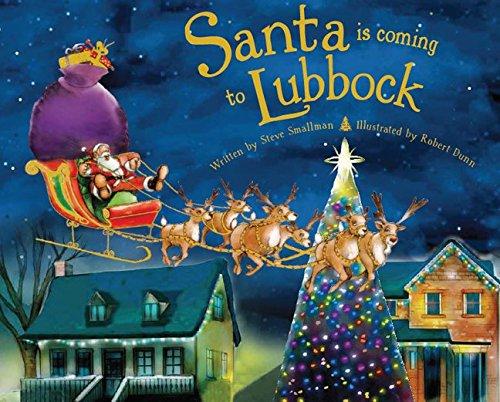Santa Is Coming to Lubbock: Steve Smallman