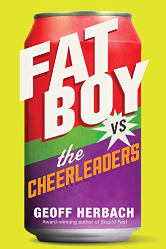 9781402291418: Fat Boy vs. the Cheerleaders