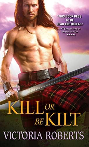 9781402292064: Kill or Be Kilt (Highland Spies Series)