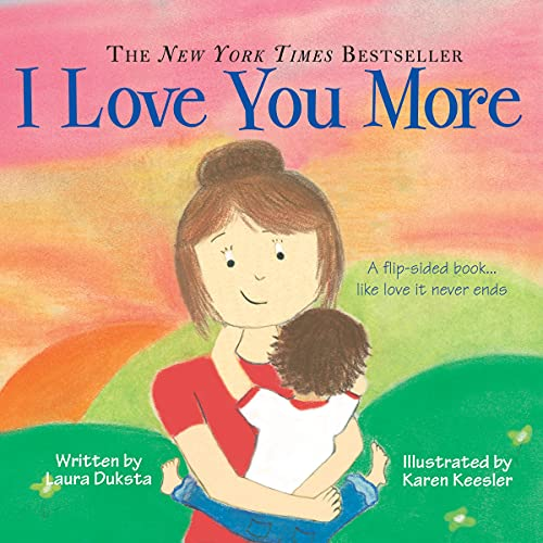 I Love You More Padded Board Book: Duksta, Laura