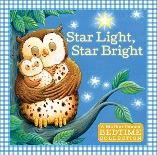 Star Light, Star Bright: A Mother Goose: Sourcebooks, Inc.