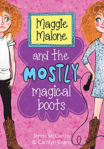 9781402293061: Maggie Malone and the Mostly Magical Boots