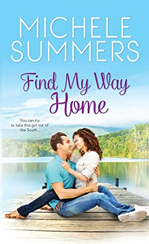 Find My Way Home (Paperback): Michele Summers
