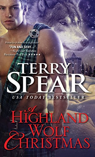 A Highland Wolf Christmas (Heart of the Wolf): Spear, Terry