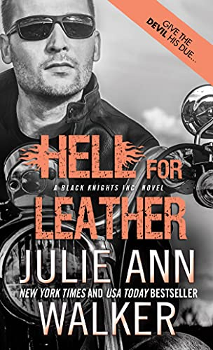 9781402294488: Hell for Leather (Black Knights Inc.)