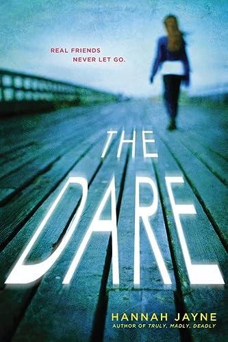 The Dare: Jayne, Hannah
