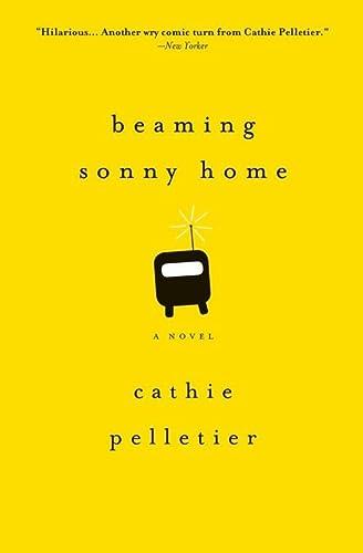 9781402294969: Beaming Sonny Home: A Novel