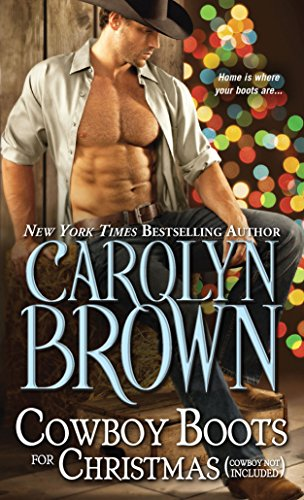 Cowboy Boots for Christmas: (Cowboy not included) (Burnt Boot, Texas): Brown, Carolyn
