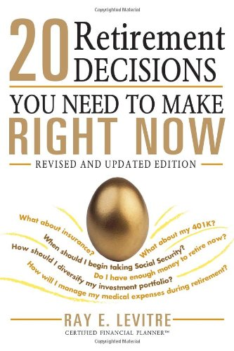9781402296758: 20 Retirement Decisions You Need to Make Right Now