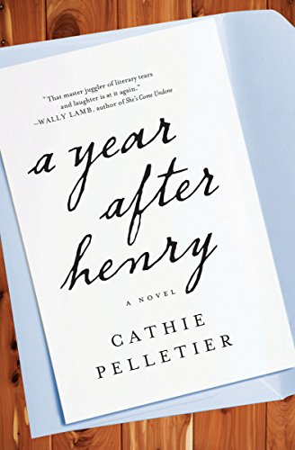 A Year After Henry: Cathie Pelletier