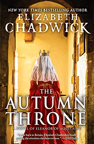 9781402296840: The Autumn Throne: A Novel of Eleanor of Aquitaine