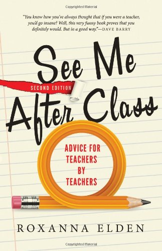 9781402297069: See Me After Class: Advice for Teachers by Teachers
