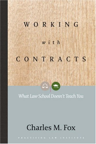 Working with Contracts : What Law School: Charles M. Fox