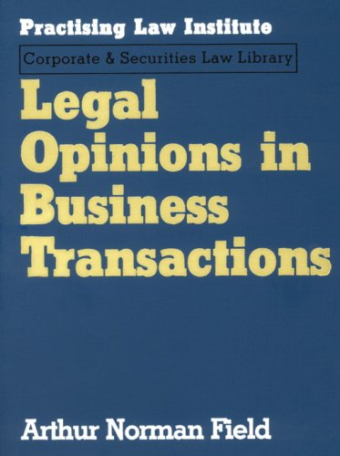 9781402402074: Legal Opinions in Business Transactions (Practising Law Institute's Commercial, Banking, and Trade La)