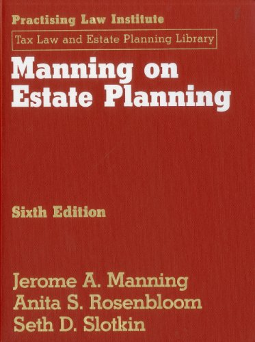 Manning on Estate Planning: 6th Edition (Practising: Jerome A. Manning