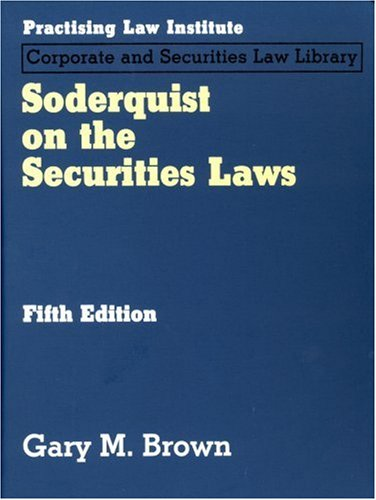 9781402407277: Soderquist on the Securities Laws, 5th Ed