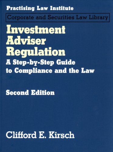 9781402407710: Investment Adviser Regulation: A Step-by-step Guide to Compliance and the Law (2 Vol set)