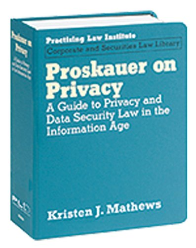 9781402408045: Proskauer on Privacy: A Guide to Privacy and Data Security Law in the Information Age (Corporate and Securities Law Library)