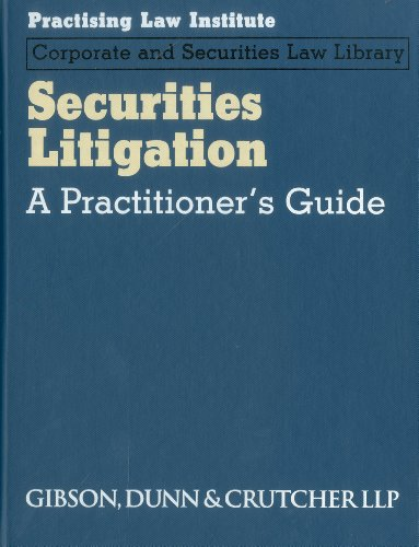Securities Litigation: A Practitioner s Guide (Hardback): Jonathan C. Dickey