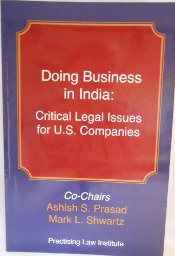 9781402408588: Doing Business in India: Critical Legal Issues for U.S. Companies (Corporate Law and Practice Course Handbook)