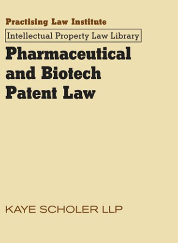 9781402408991: Pharmaceutical & Biotech Patent Law (Pharmaceutical and Biotech Patent Law)
