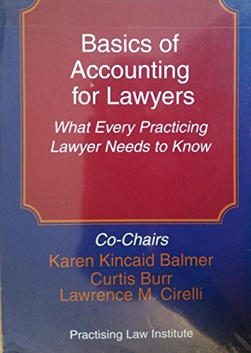 9781402409257: Basics of Accounting for Lawyers: What Every Practicing Lawyer Needs to Know (Corporate Law and Practice Course Handbook)