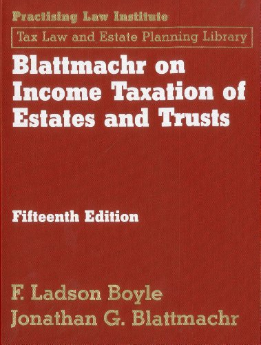 9781402409769: Blattmachr on Income Taxation of Estates and Trusts