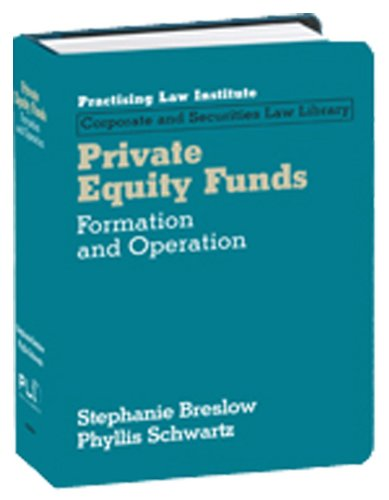 9781402411250: Private Equity Funds: Formation and Operation