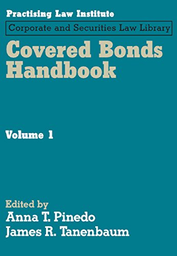 Covered Bonds Handbook (PLI's Corporate and Securities Law Library): Anna T. Pinedo