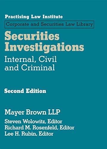 9781402414459: Securities Investigations: Internal, Civil and Criminal