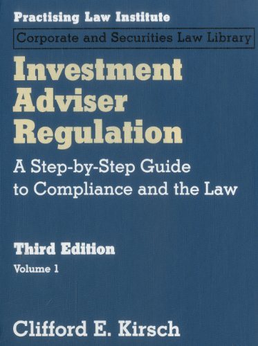 9781402416903: Investment Adviser Regulation: A Step-by-Step Guide to Compliance and the Law (3 Volume set)
