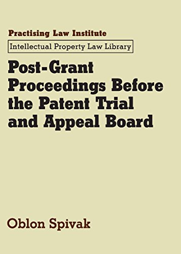 9781402418419: Post-Grant Proceedings Before the Patent Trial and Appeal Board