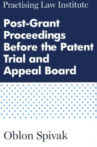 9781402420207: Post-Grant Proceedings Before the Patent Trial and Appeal Board