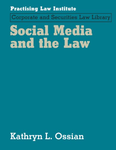 Social Media and the Law: Kathryn L Ossian