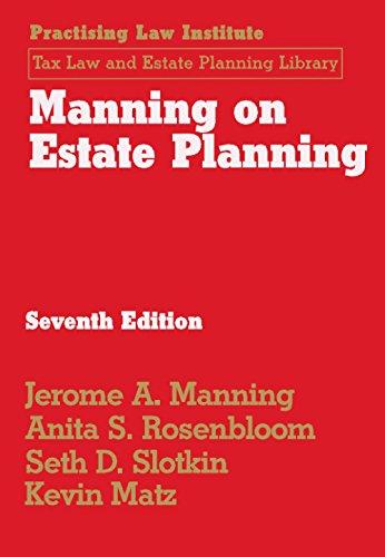 9781402421242: Manning on Estate Planning