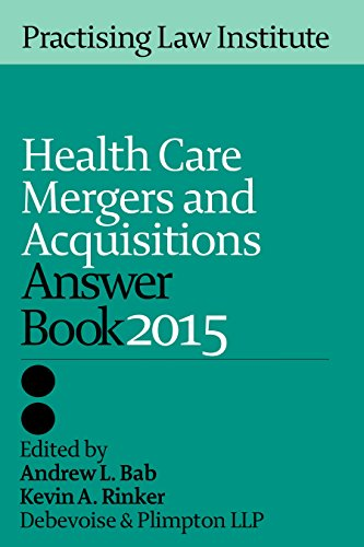 9781402421730: Health Care Mergers and Acquisitions Answer Book 2014