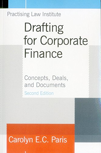 9781402423130: Drafting for Corporate Finance: Concepts, Deals, and Documents (Volume 1)