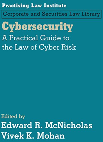 9781402424106: Cybersecurity: A Practical Guide to the Law of Cyber Risk