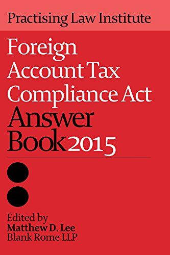 9781402424250: Foreign Account Tax Compliance Act Answer Book 2015