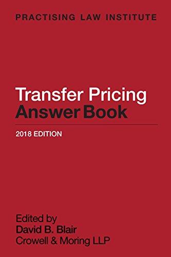 TRANSFER PRICING ANSWER BOOK 2018 ED Format: BLAIR, DAVID B.